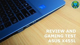 Review and Gaming Test Asus X455L