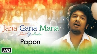 Video Jana Gana Mana | The Soul Of India | Papon download MP3, 3GP, MP4, WEBM, AVI, FLV Juni 2018