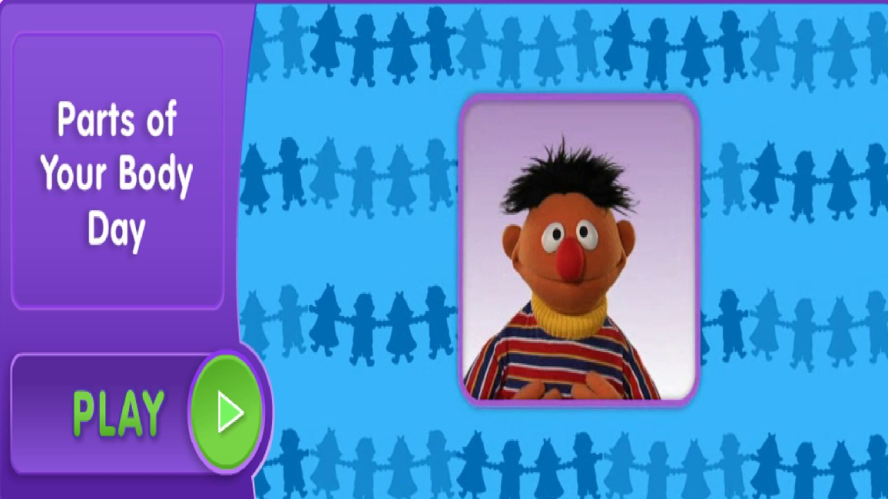 Sesame Street Parts Of Your Body Day With Ernie Youtube