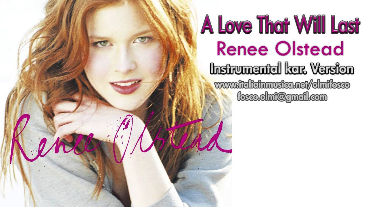 Last Love That A Renee Olstead Will
