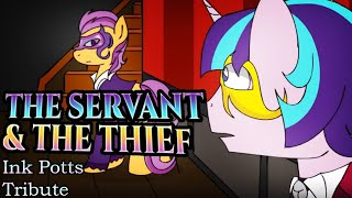 THE SERVANT AND THE THIEF (Слуга и Вор)    Animatic (Ink Potts tribute)
