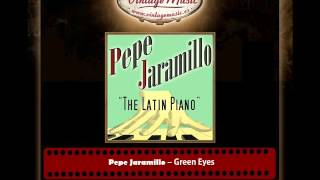 Pepe Jaramillo – Green Eyes