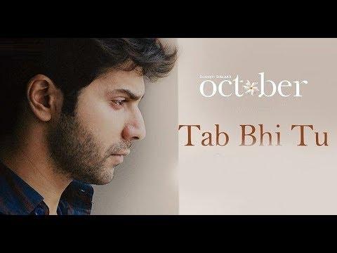 Latest Rahat Fateh Ali Khan Song Whatsapp Status | Tab Bhi Tu Video Song | October | Varun Dhawan