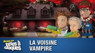 La voisine vampire (Tetesaclaques.tv)