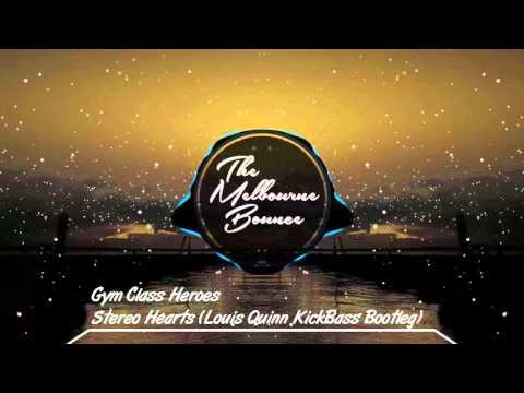 Gym Class Heroes - Stereo Hearts (Louis Quinn KickBass Bootleg)