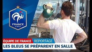 Equipe de France : Dans l'intimité de la salle de préparation des Bleus I FFF 2018