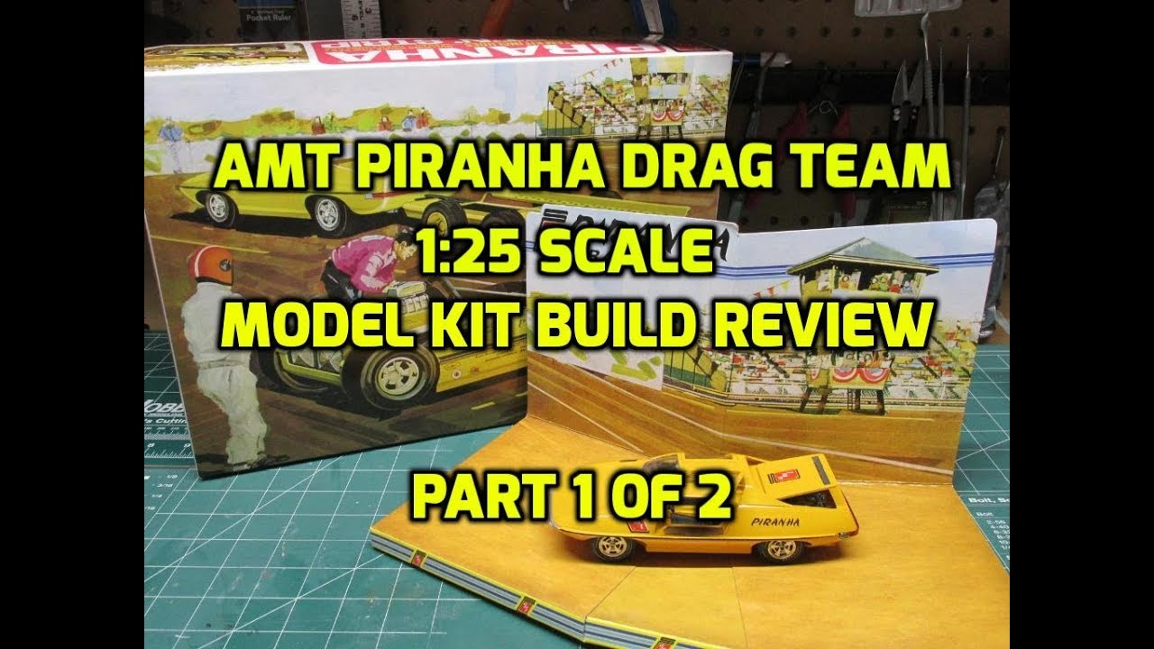 Download AMT PIRANHA DRAG TEAM 1/25 SCALE MODEL KIT REVIEW PART 1 OF 2 AMT1113