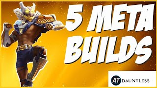 Top 5 Dauntless Reforged META BUILDS! *Patch 1.7.1*