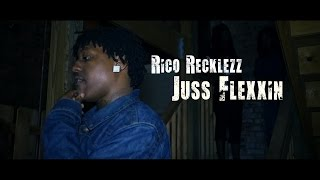 Rico Recklezz - Juss Flexxin [Prod. By PME] // Shot By @Datboitavi