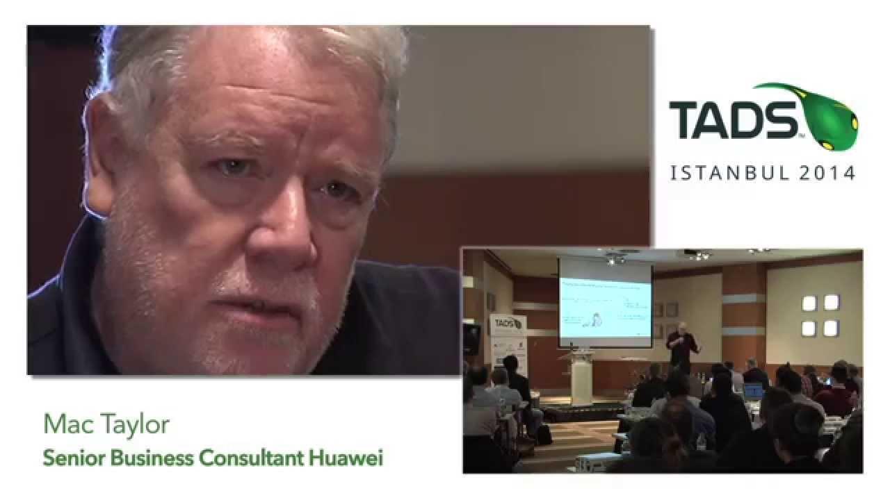 TADSummit 2014 - Mac Taylor (Huawei)