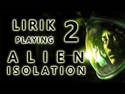 Lirik playing Alien: Isolation - Part 2