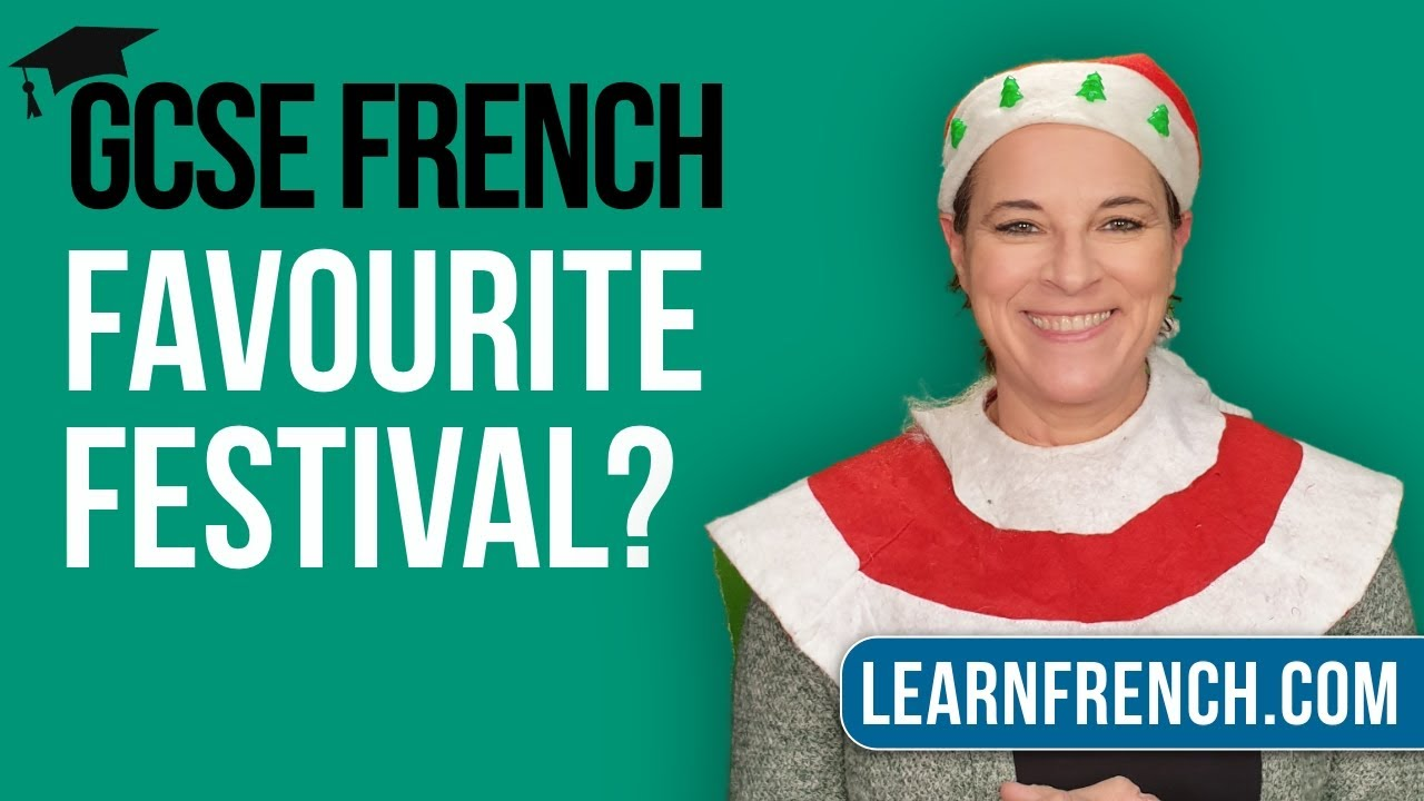 GCSE French Speaking: What's your celebration and why?