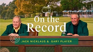 Jack Nicklaus And Gary Player Discuss Honorary Starter Tradition | Masters Press Conference