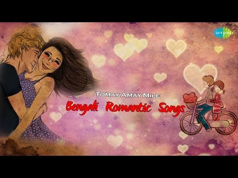 Tomay Amay Mile   Bengali Romantic Songs   Love Songs Collection   Audio Jukebox