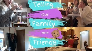 Telling Our Family And Friends We Are Pregnant!