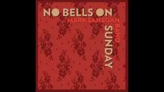 Mark Lanegan Band - No Bells On Sunday