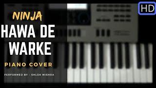 Hawa de warke || Ninja || Piano Cover || Punjabi Song ...