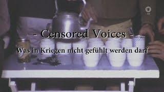 """""""Censored Voices"""" - Was in Kriegen nicht gefühlt werden darf [Deutsch/HD]"""