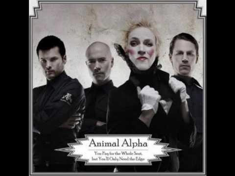 Animal Alpha - Even When I'm Wrong I'm Right [lyrics in description]