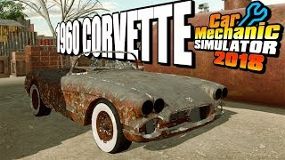 1960 Chevrolet Corvette Junyard Restoration - Car Mechanic Simulator 2018 Gameplay - Mod