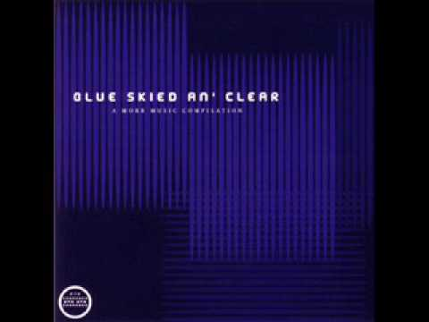 Manual- Blue Skied An' Clear