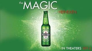 The Magic of Heineken - Official Trailer