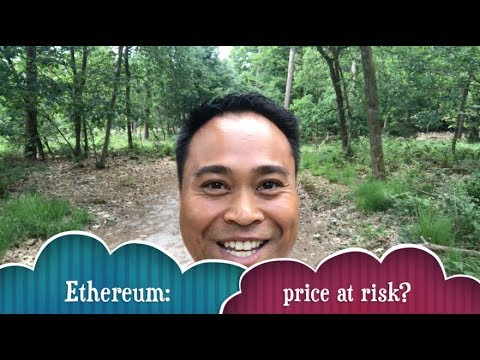 Ethereum price at risk? (cryptocurrency / blockchain)
