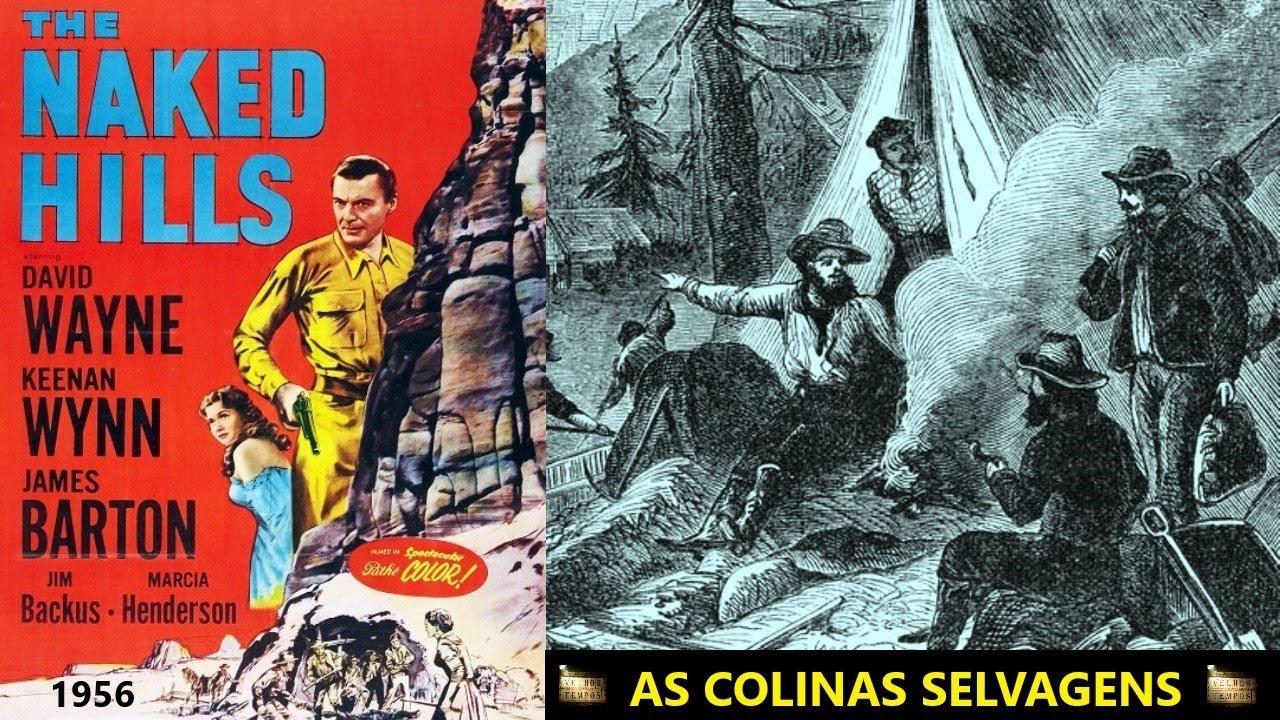 As Colinas Selvagens (1956), David Wayne, Marcia Henderson, James Barton, Legendado