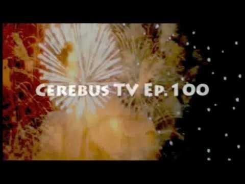 Cerebus TV Episode 100