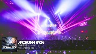 Morgan Page feat. Angelika Vee - Safe Till Tomorrow [Audio]