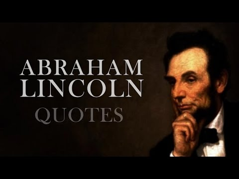 🔴 Abraham Lincoln - Quotes By Abraham Lincoln