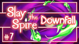 Let's Play Slay the Spire Downfall: Breaking the Seal - Episode 7