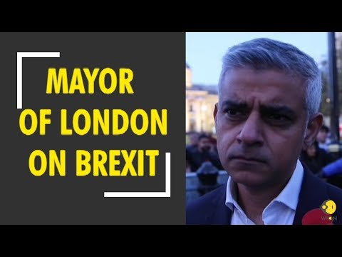 WION Exclusive: Sadiq Khan, Mayor of London on Brexit