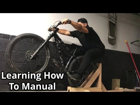 """Learning how to Manual and building a """"Manual Machine""""   MTB"""