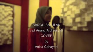 Download Mp3 Sangu Batulak Cover Anisa Cahayani