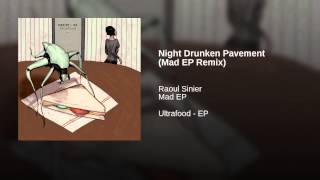 Night Drunken Pavement (Mad EP Remix)