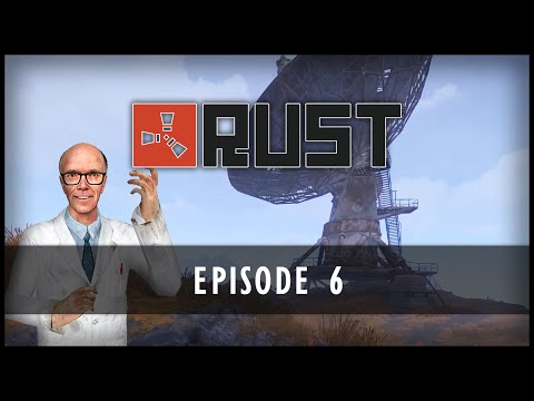 Rust - Episode 6: Research Guy