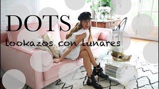 Lookazos con lunares... DOTS! / BARTABAC.TV