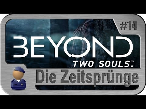 Lets Play Beyond: Two Souls #14: Zeitsprünge