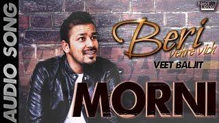 Veet Baljit - Morni | Audio Song