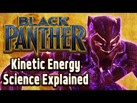 Black Panther Kinetic Energy Science Explained