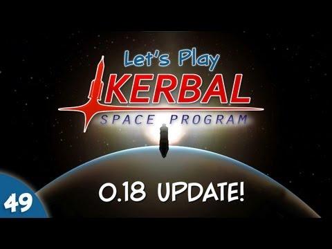 Kerbal Space Program - #049 - 0.18 Update! A New Era