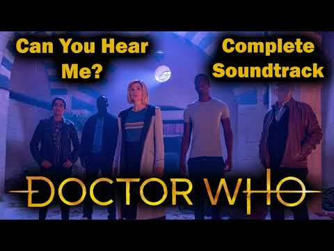 Doctor Who - Can You Hear Me? - Complete Soundtrack (S12 E7)