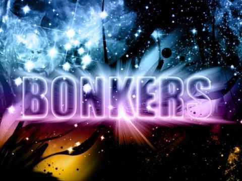 Bonkers (Quick D Remix)