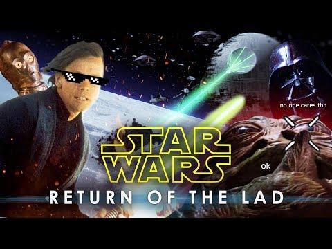 STAR WARS EPISODE VI: RETURN OF THE LAD