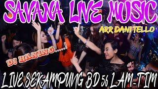 [16.58 MB] DJ HANING - SAVANA LIVE MUSIC ARR DANI TELO LIVE SEKAMPUNG BD 56 LAM-TIM