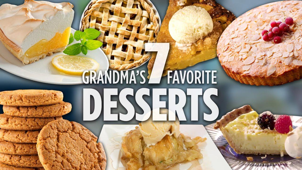 How To Make Grandma S 7 Favorite Desserts Dessert Recipes Allrecipes Com Youtube