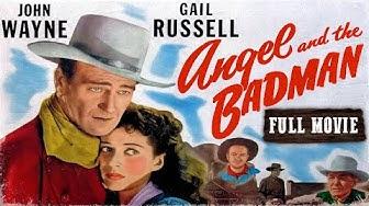 ANGEL AND THE BADMAN | John Wayne | Full Length Western Movie | 720p | HD | English