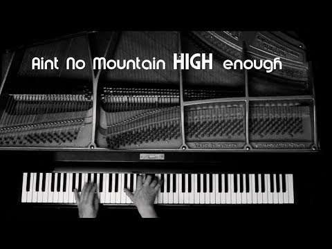 Ain't No Mountain High Enough - piano cover by Holger Diemeyer mp3