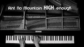 Ain't No Mountain High Enough - piano cover by Holger Diemeyer